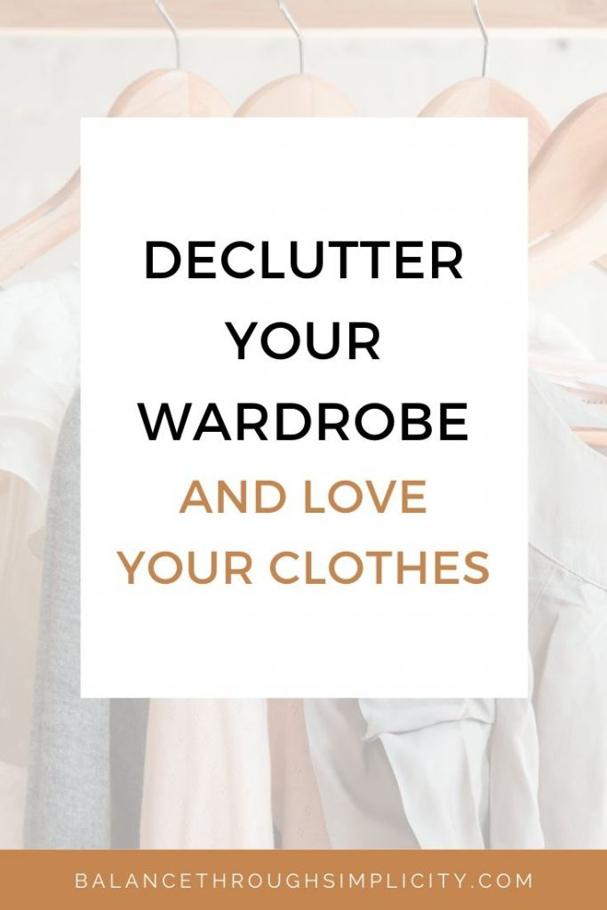 Declutter your wardrobe and love your clothes