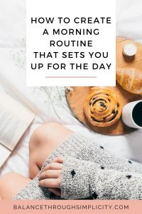 How to create a simple morning routine