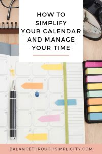 How to simplify your calendar and get intentional with your time