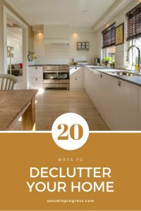 20 ways to declutter your home - pinterest
