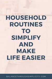 Household Routines To Make Life Easier
