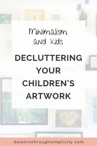 What To Do If You're Buried Under Your Kids Artwork