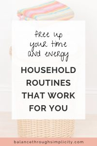 Why Developing Routines Can Make Your Life Simpler And Your Home Easier To Manage