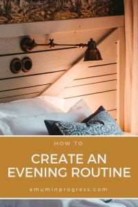 how to create an evening routine - pinterest