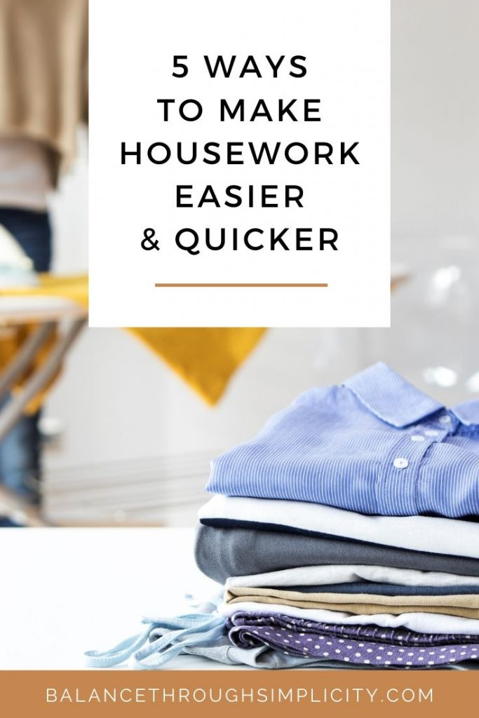 5 ways to make housework quicker and easier