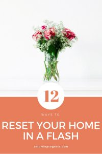 12 ways to reset your home - pinterest