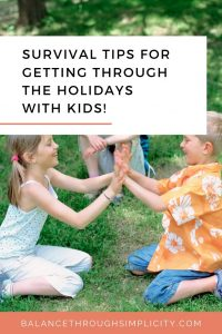 10 step survival guide for weekends and holidays with kids