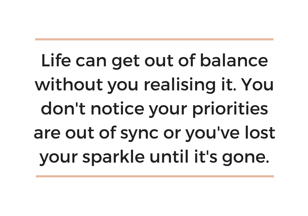 Don't lose your sparkle or let life get out balance