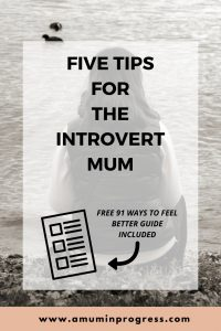 Five tips for the introvert Mum