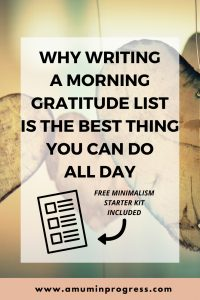 Why writing a morning gratitude list is the best thing you can do all day