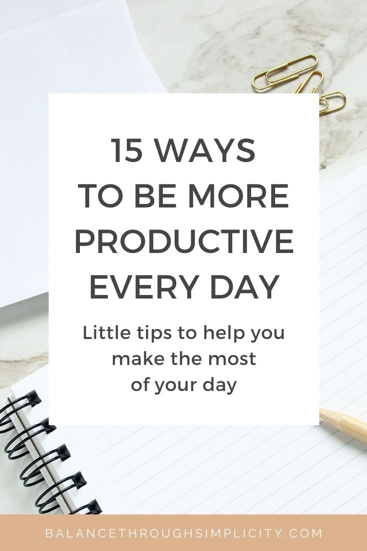 15 ways to be more productive every day