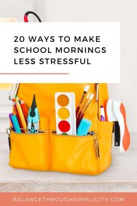 20 ways to make school morning less stressful
