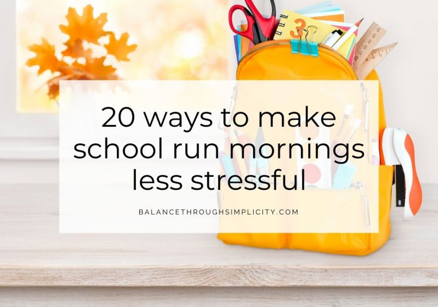 20 ways to make school run mornings less stressful