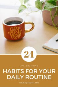 24 life changing habits for your daily routine - pinterest