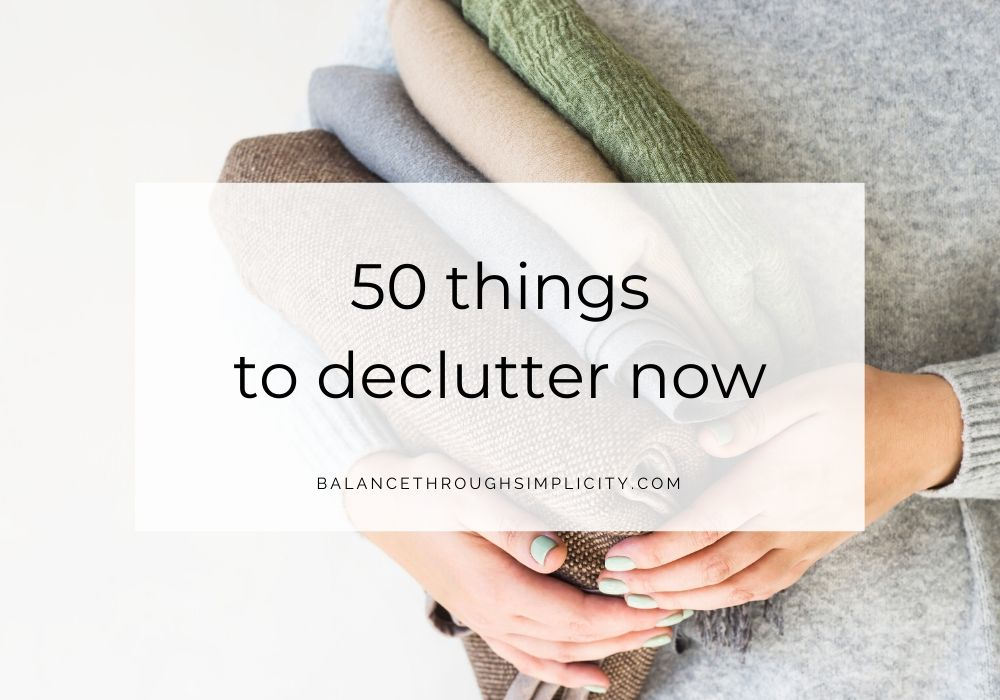 50 things to declutter now