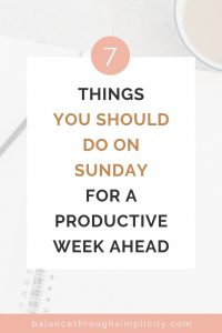 7 things you should do on Sunday