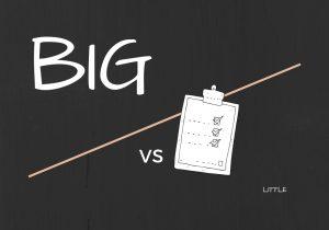 Big vs little tasks