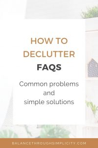 How to declutter FAQs