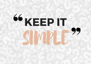 Keep it simple - deciding what to declutter