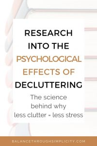 Research Into The Psychological Effects of Decluttering