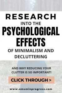 Research into the psychological effects of minimalism and decluttering