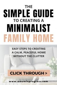 Simple Guide to Creating a Minimalist Family Home