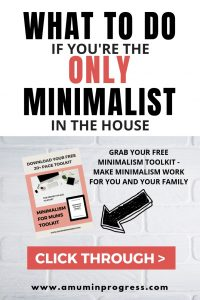 What to do if you're the only minimalist in the house