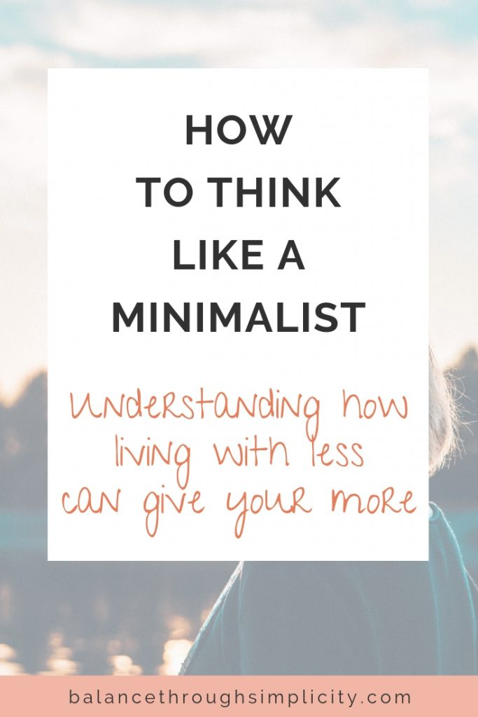 How To Think Like A Minimalist