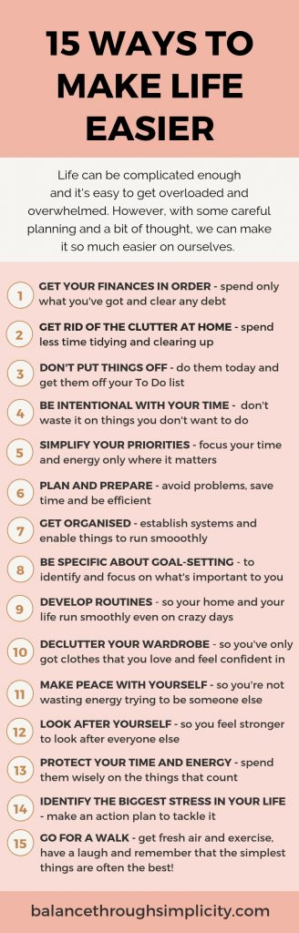15 Ways To Make Life Easier And Simpler