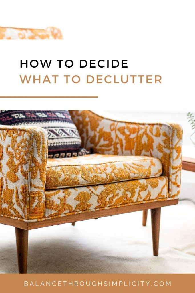 How To Decide What To Declutter