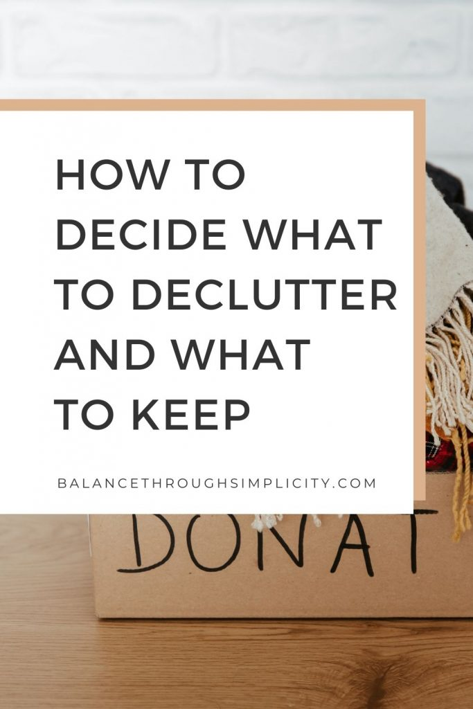 How to decide what to declutter and what to keep