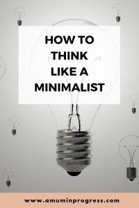 How to think like a Minimalist