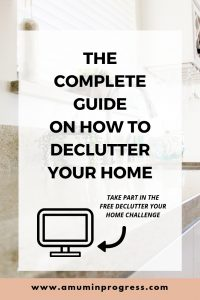 The complete guide on how to declutter your home