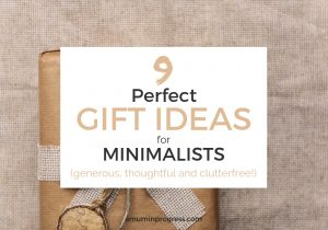9 perfect gift ideas for Minimalists