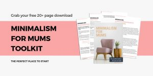 Minimalism for Mums toolkit banner