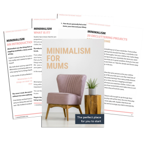 Minimalism for Mums toolkit inside