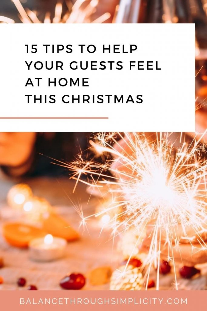 15 TIPS TO HELP YOUR GUESTS FEEL AT HOME THIS CHRISTMAS