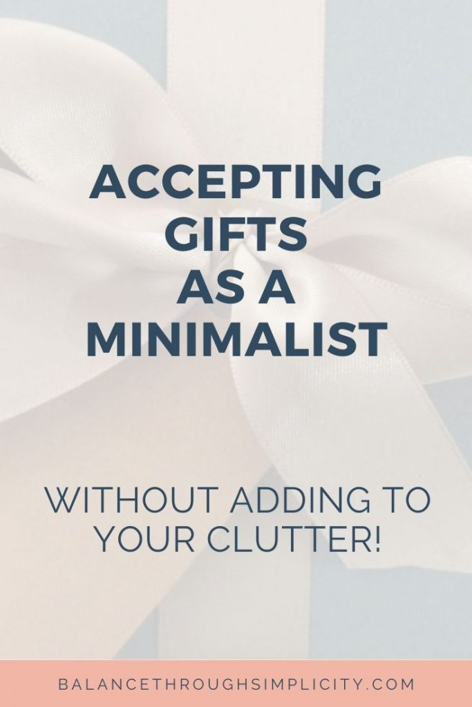 Accepting gifts as a Minimalist