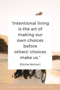 What is intentional living