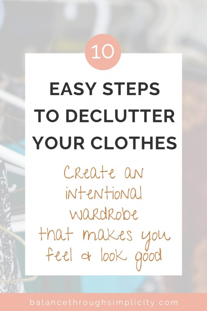 10 Easy Steps To Declutter Your Clothes