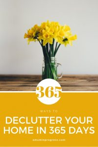 declutter your home in 365 days - pinterest