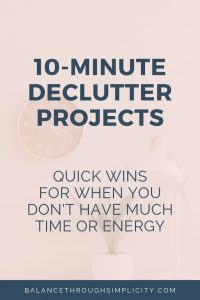 10-minute decluttering projects