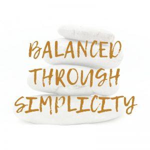 Balanced Through Simplicity