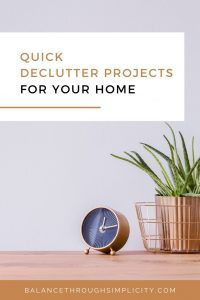 Quick Decluttering Projects For Your Home