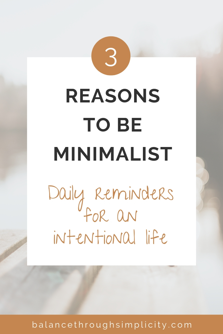 3 Reasons To Be Minimalist