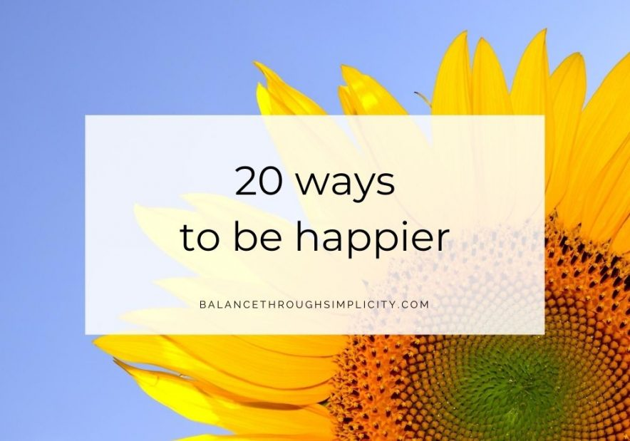 20 ways to be happier