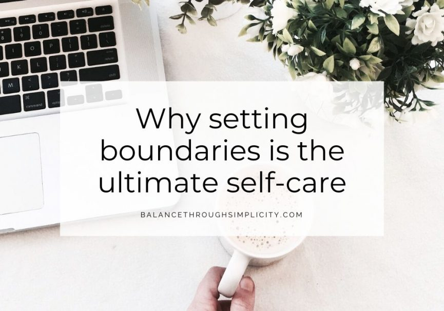 Why setting boundaries is the ultimate self-care