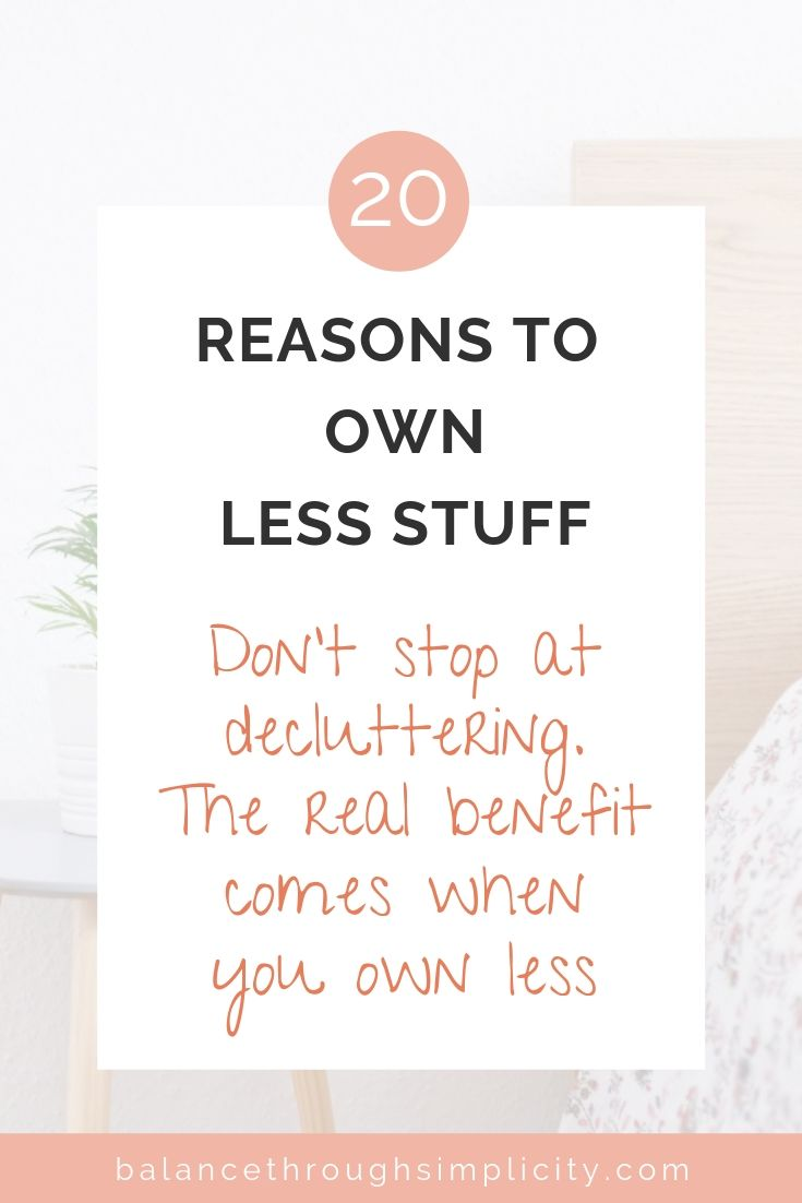 20 reasons to own less stuff