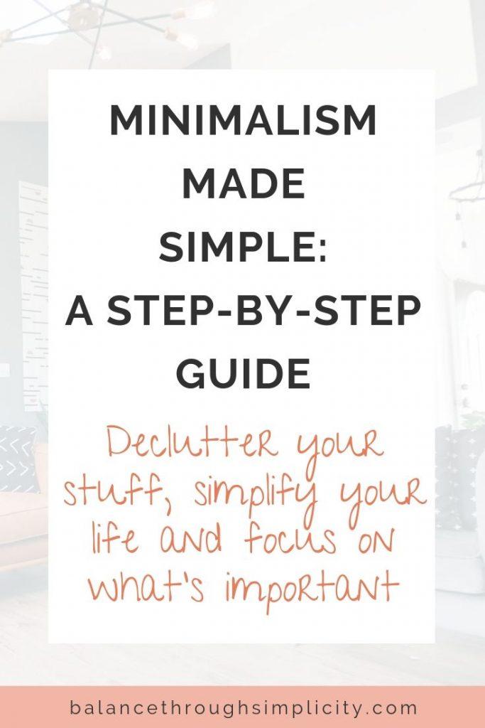Minimalism Made Simple
