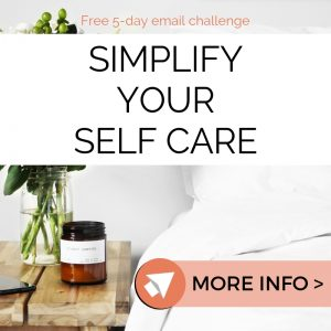 Simplify Your Self Care